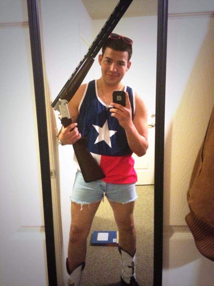 You're so fucking Texas, bro.